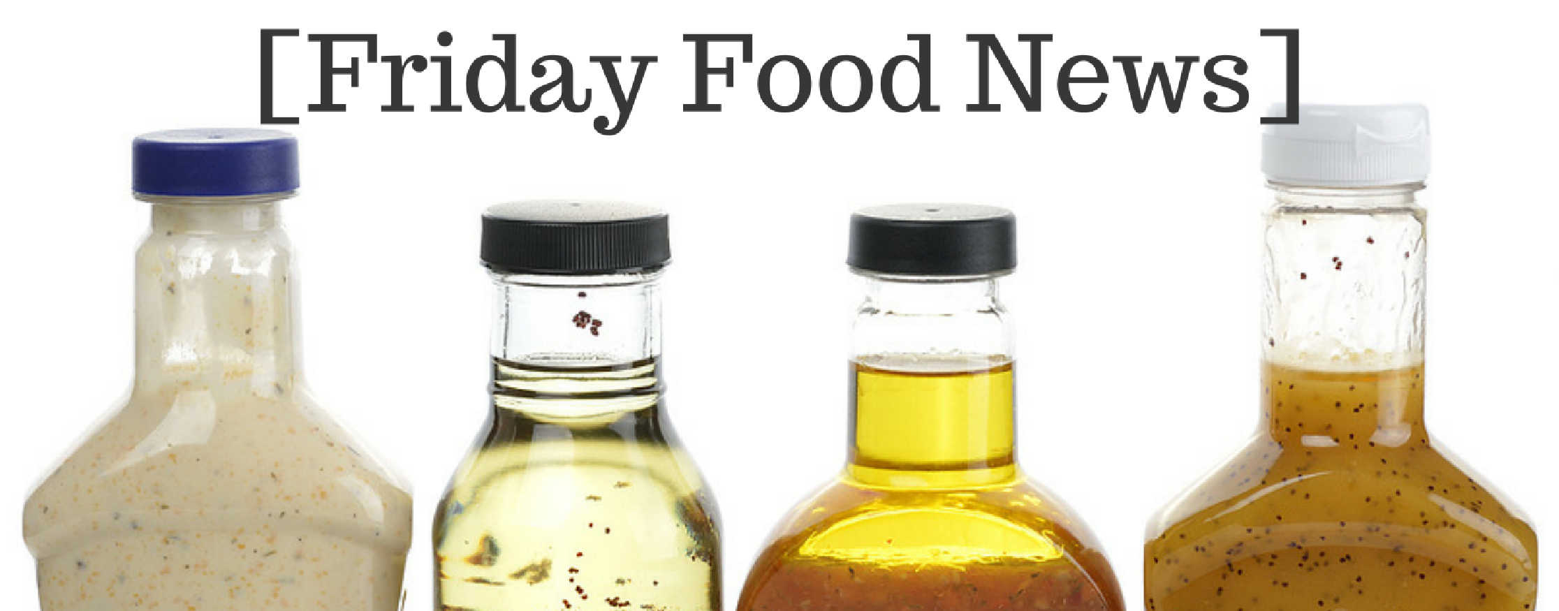 Friday Food News: Updated Draft Guidance for Listeria, 2017 Flavor Predictions, and the Top 100 Food & Beverage Companies