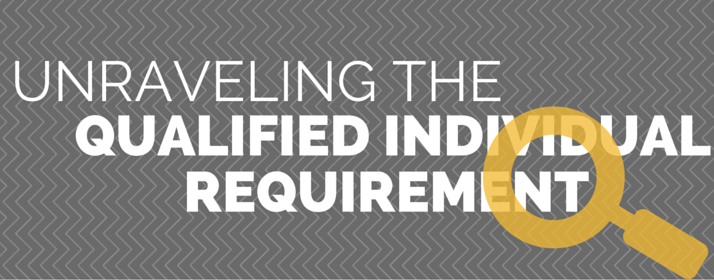Unraveling the Qualified Individual Requirement