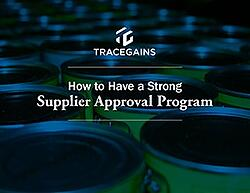 How to Have a Strong Supplier Approval Program