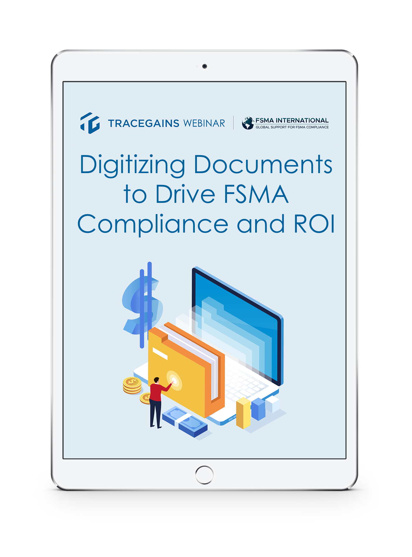 Digitizing Documents to Drive FSMA Compliance and ROI