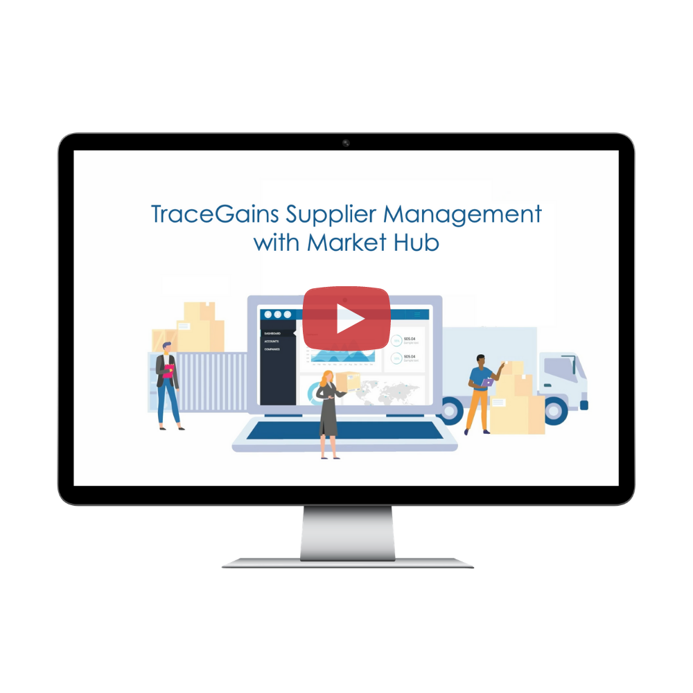TraceGains Video: Supplier Management with Market Hub