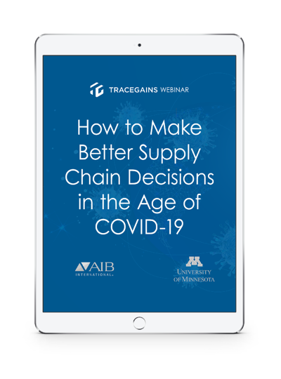 TraceGains Webinar: How to Make Better Supply Chain Decisions in the Age of COVID-19