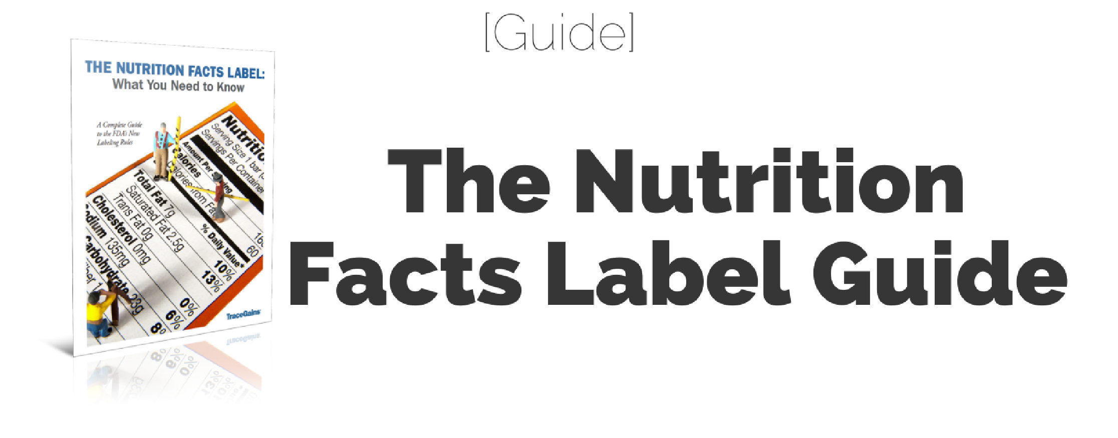 The Nutrition Facts Label Guide