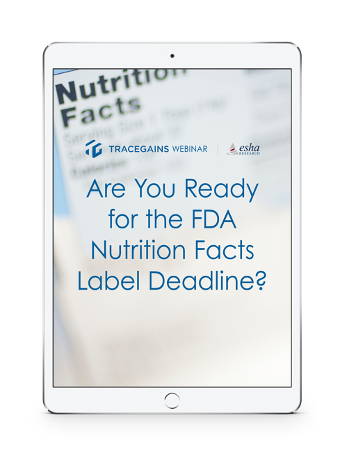 TraceGains Webinar: Are You Ready for the FDA Nutrition Facts Label Deadline?