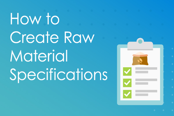 How to Create Raw Material Specifications