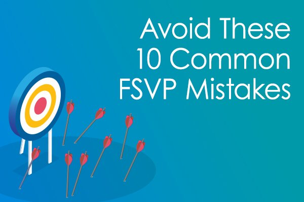 Avoid These 10 Common FSVP Mistakes Data Sheet