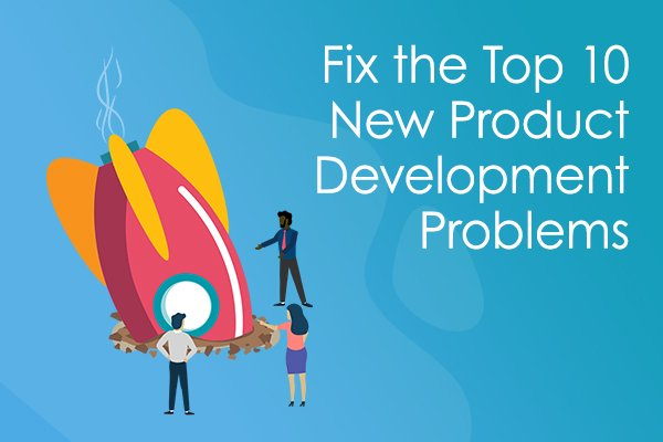 Fix the Top 10 New Product Development Problems Data Sheet