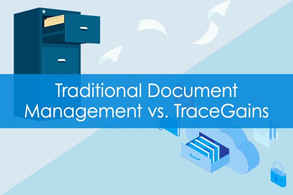 Traditional Document Management vs. TraceGains Infographic