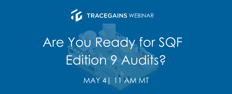 Are You Ready for SQF Edition 9 Audits?