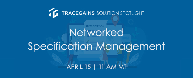 Networked Specification Management Solution Spotlight